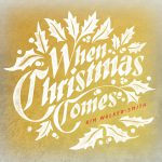 kimwalker_whenchristmascomes